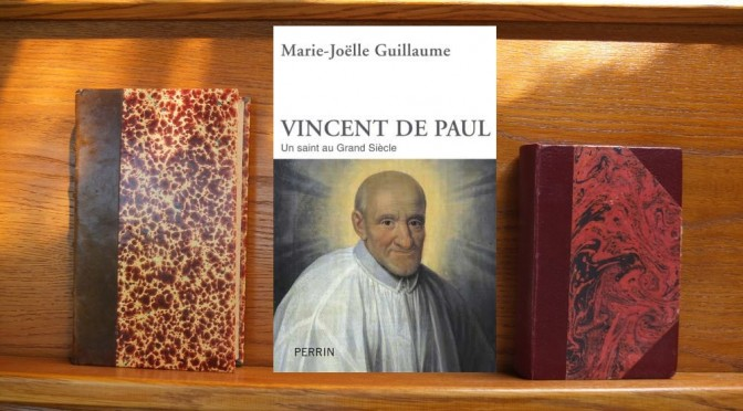 Vincent de Paul, Un saint au Grand Siècle