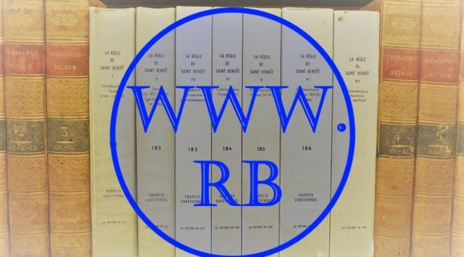 La Règle bénédictine en ligne