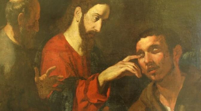 4<sup>e</sup> semaine de Carême : Croire ou refuser de voir ?