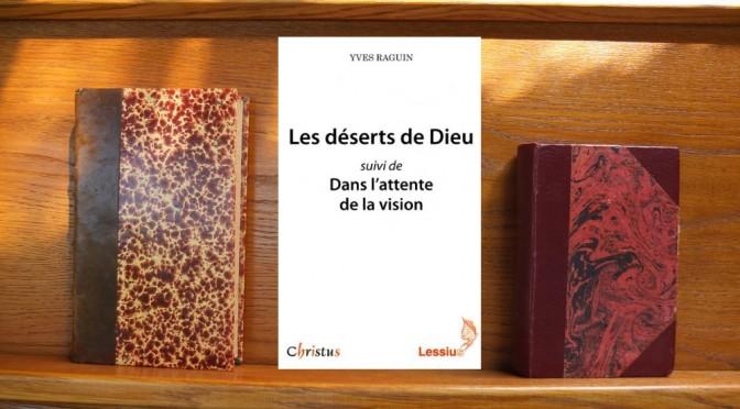 Les déserts de Dieu, Yves Raguin