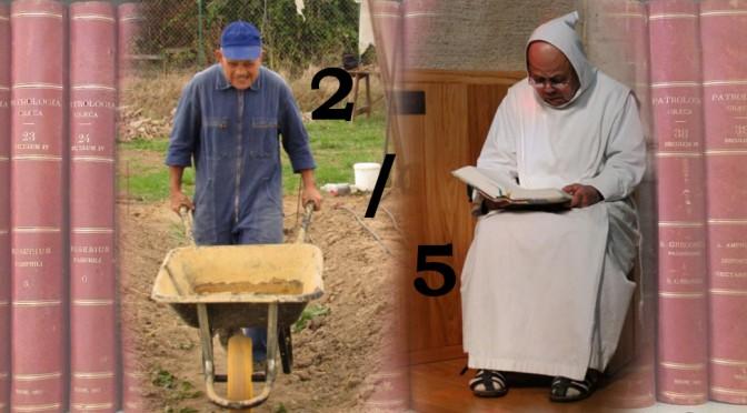 Travailler ou prier ? Avec les Pères du désert… 2/5